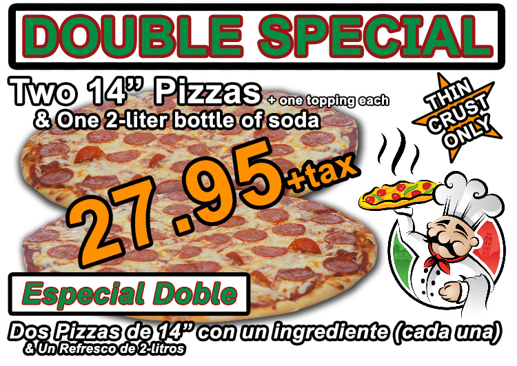"Two 14"" Pizzas (+one topping each) & One 2-liter of soda for 23.95 +tax"